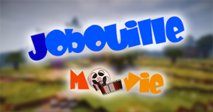 Chaine Youtube Jobouille Movie